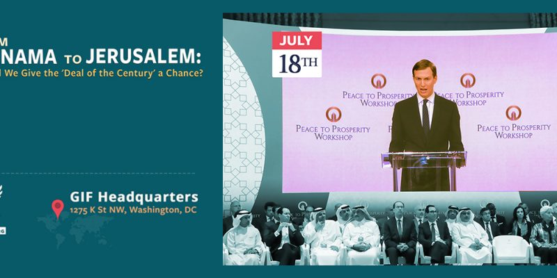 Panel Video – From Manama to Jerusalem: Should We Give the Deal of the Century a Chance?