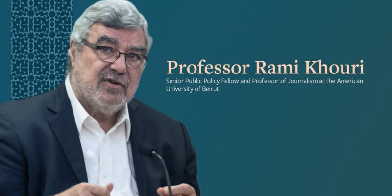 Professor Rami Khouri talks about the ongoing protests in Lebanon and the Gulf states' role