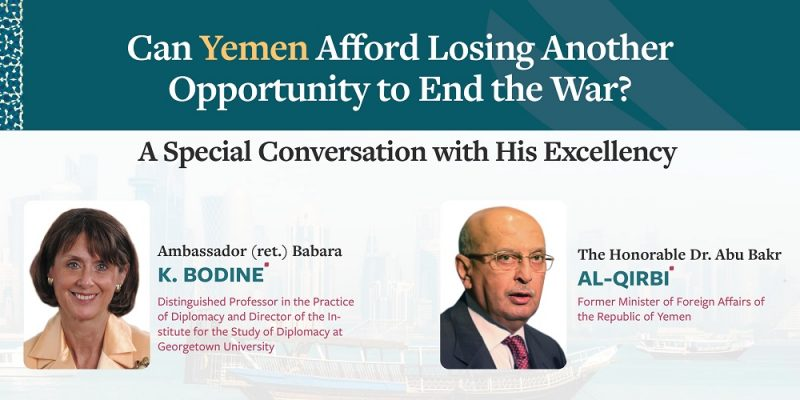 Special Conversation with His Excellency Dr. Abu Bakr Al-Qirbi, Former Foreign Minister of Yemen