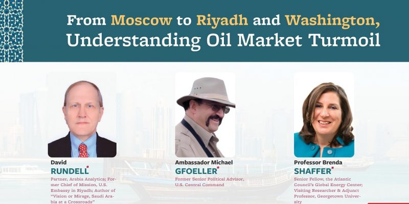 From Moscow to Riyadh and Washington, Understanding Oil Market Turmoil