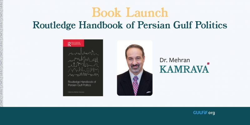 """The Routledge Handbook of Persian Gulf Politics"" Book Launch"