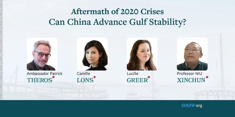 Aftermath of 2020 Crises: Can China Advance Gulf Stability?