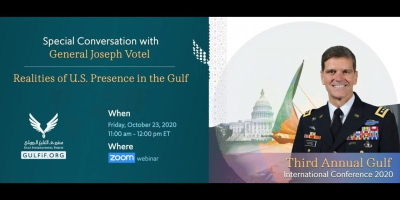 Special Conversation with General Joseph Votel, Realities of U.S. Presence in the Gulf