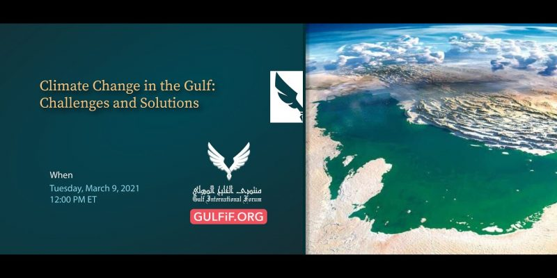 Climate Change in the Gulf: Challenges and Solutions