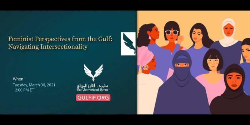 Feminist Perspectives from the Gulf: Navigating Intersectionality